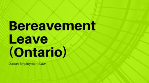 Bereavement leave in Ontario