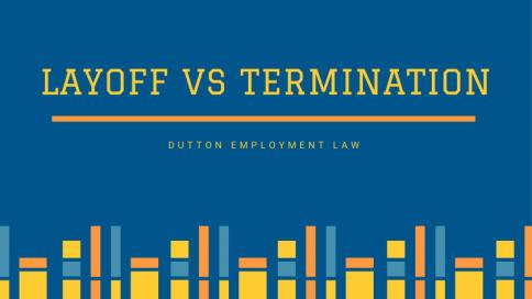 Layoff vs termination