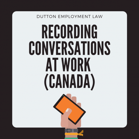 Recording conversations at work (Canada)