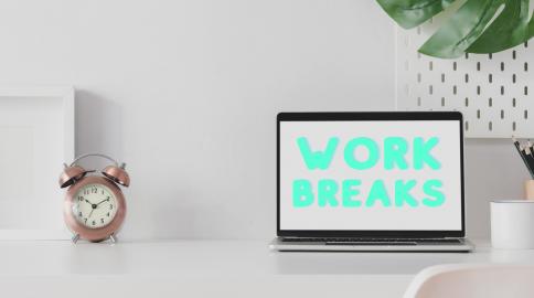 Work breaks