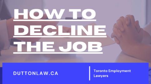 how to decline a job