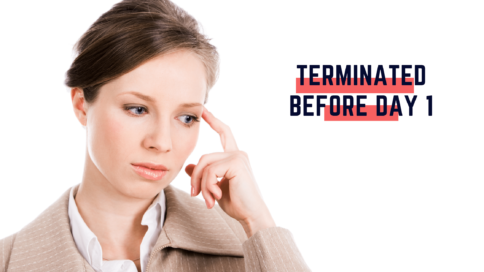 What Happens If employee is Terminated Before Starting Work?
