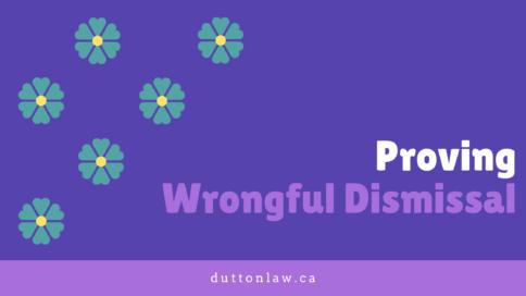 proving Wrongful Dismissal